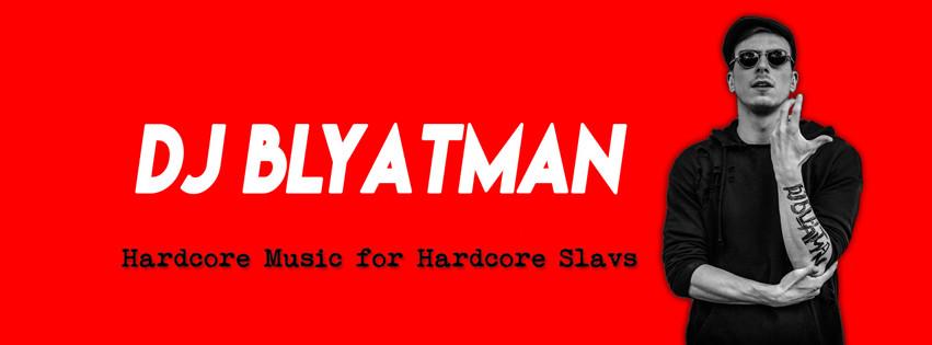 Dj+blyatman+website+banner_d01ddd_6270098.jpg