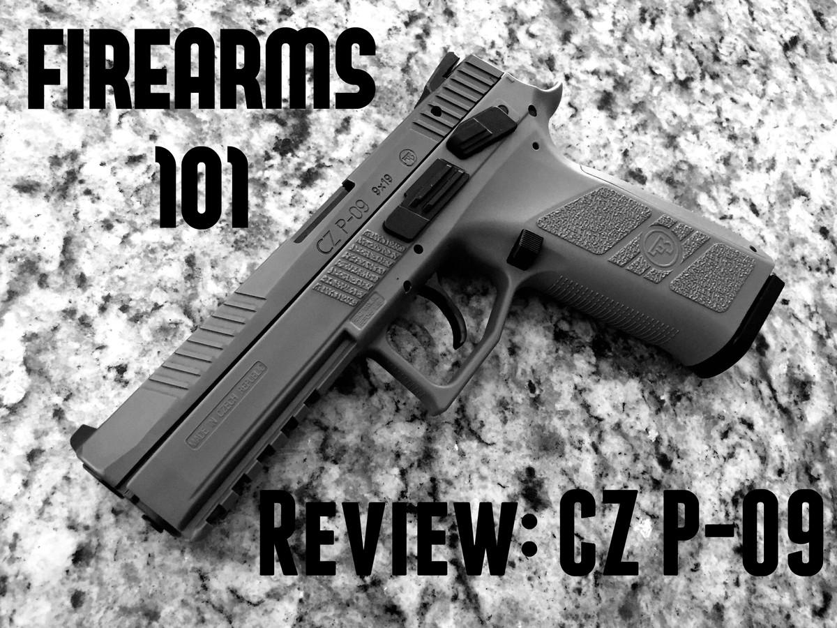 Firearms 101 Reviews: CZ P-09