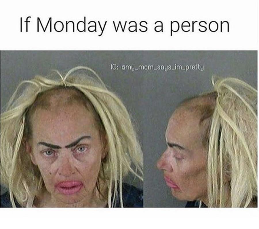 if monday had a face meme